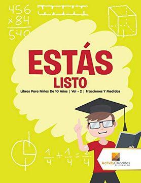 portada Estás Listo: Libros Para Niños de 10 Años | vol - 2 | Fracciones y Medidas