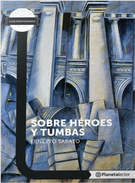 portada Sobre Heroes y Tumbas - Planeta Lector