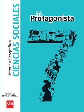 portada Ciencias Sociales 7º Básico (sé Protagonista) (Sm)