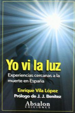 portada Yo vi la luz: Experiencias Cercanas a la Muerte en España
