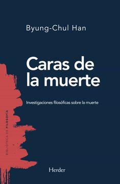 portada Caras de la Muerte: Investigaciones Filosoficas Sobre la Muerte