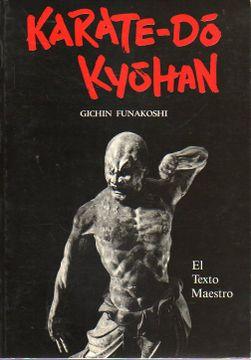 portada Karate - Do Kyohan. El Texto Maestro