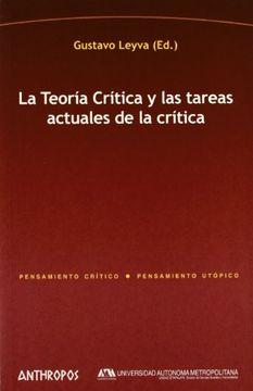 portada La Teoria Critica y las Tareas Actuales de la Critica