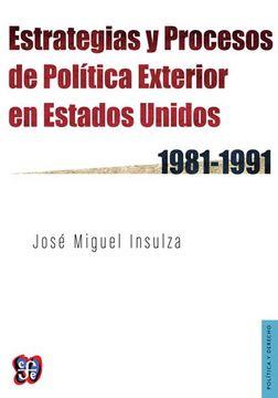 portada Estrategias y Procesos de Politica Exterior en Estados Unidos 1981 - 1991