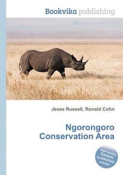 portada Ngorongoro Conservation Area (libro en Inglés)