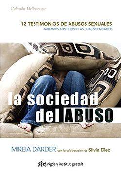portada La Sociedad del Abuso. 12 Testimonios de Abusos Sexuales (Delicatessen)