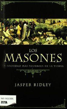 portada Los Masones: La Sociedad más Poderosa de la Tierra (b de Bolsillo)