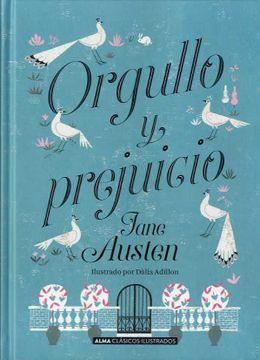 Libro Orgullo y Prejuicio, Jane Austen, ISBN 9788415618782