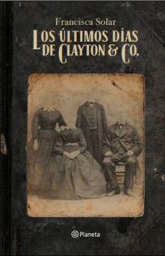 portada Los Últimos Días de Clayton & co.