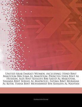 portada articles on united arab emirati women, including: hind bint maktoum bin juma al maktoum, princess haya bint al hussein, alia bint khalifa bin saeed al