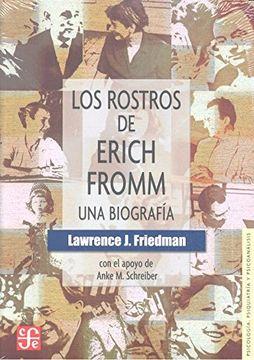 portada Los Rostros de Erich Fromm. Una Biografía