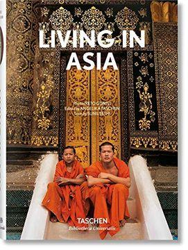 portada Living in Asia. Ediz. Inglese, Francese e Tedesca: Living in Asia (Inglés, Francés, Alemán): 1 (Bibliotheca Universalis) (libro en Inglés)