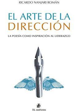 portada El Arte de la Dirección: La Poesía Como Inspiración al Liderazgo