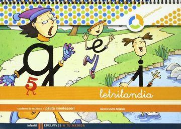 portada Letrilandia, a tu Medida, Lectoescritura, Educacion Infantil: Cua Derno de Escritura 5 (Pauta Montessori) Espiral