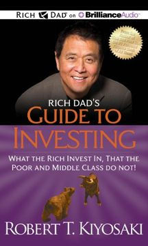 portada Rich Dad's Guide to Investing: What the Rich Invest In, That the Poor and Middle Class Do Not! (Rich Dad's (Audio))