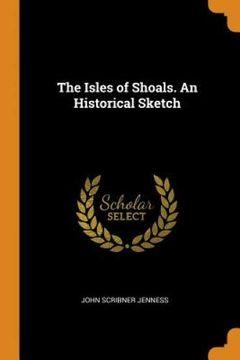 portada The Isles of Shoals. An Historical Sketch (libro en inglés)