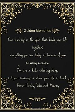 portada Golden Memories Notebook: A Notebook to Write Down Your Greatest Moemories , a High Quality Black and Gold Cover With a Sweet Quote (libro en Inglés)