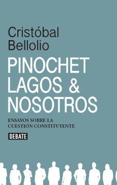 portada Pinochet, Lagos y Nosotros