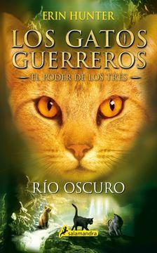 portada Gatos-El Poder de los Tres 02. Rio Oscuro (Los Gatos Guerreros: El Poder de los Tres