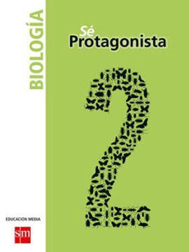 portada Biología 2° Medio (sé Protagonista) (Sm)