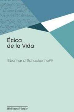 portada Ética De La Vida (Biblioteca Herder)