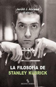 portada La Filosofía de Stanley Kubrick