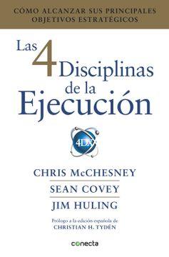 portada Las 4 Disciplinas de la Ejecución: Cómo Alcanzar sus Principales Objetivos Estratégicos (Conecta)
