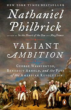 portada Valiant Ambition: George Washington, Benedict Arnold, and the Fate of the American Revolution (libro en Inglés)