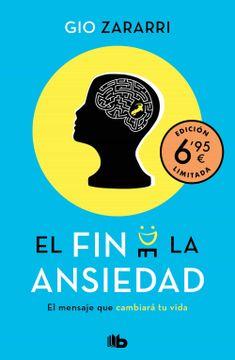 portada El fin de la Ansiedad (Edición Limitada a Precio Especial): El Mensaje que Cambiará tu Vida (Campañas)