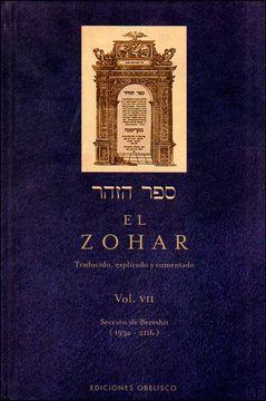 portada El Zohar (Vol. 7): Traducido, Explicado y Comentado (Cabala y Judaismo)