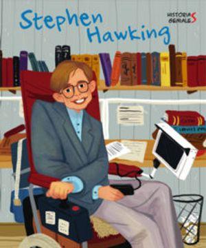 portada Stephen Hawking. Histories Genials (Vvkids) (Vvkids Libros Para Saber Más) (libro en Catalán)