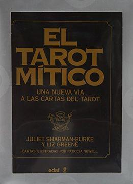 portada El Tarot Mítico (Libro y Cartas): Una Nueva vía a las Cartas del Tarot (Tabla de Esmeralda)