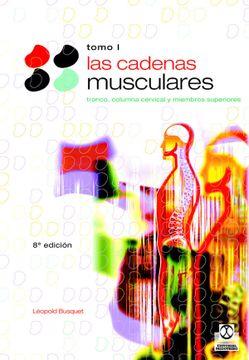 Libro Cadenas Musculares, las (Tomo i). Tronco y Columna