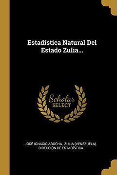 portada Estadística Natural del Estado Zulia.