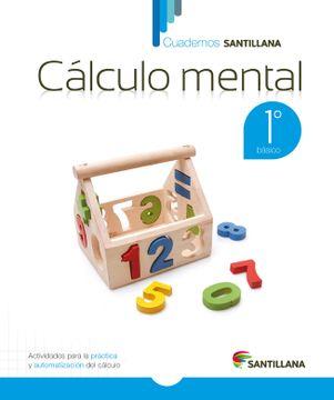 portada Cuadernos Santillana Calculo Mental 1º Basico (2015) Santillana