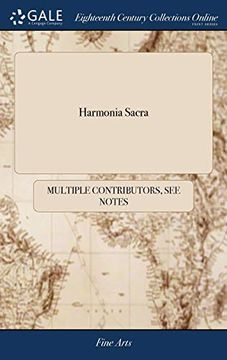 portada Harmonia Sacra: With a Through-Bass for the Theorbo-Lute, Bass-Viol, Harpsichord, or Organ. Composed by the Best Masters of the Last and Present Age. ... Edition Very Much Enlarg'd and Corrected; ... (libro en Inglés)