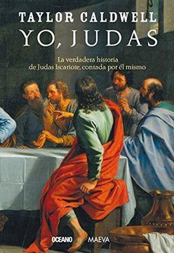 portada Yo, Judas. La Verdadera Historia de Judas Iscariote. Contada por él Mismo