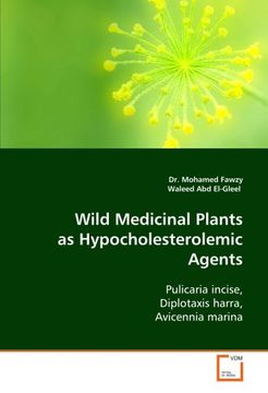 portada Wild Medicinal Plants as Hypocholesterolemic Agents: Pulicaria incise, Diplotaxis harra, Avicennia marina