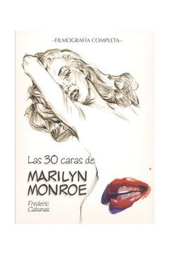 portada Las 30 Caras De Marilyn Monroe. Filmografía Completa