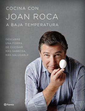 portada Cocina con Joan Roca a Baja Temperatura