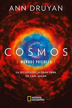 portada Cosmos. Mundos Posibles: La Secuela de la Gran Obra de Carl Sagan (Natgeo Ciencias)