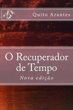 portada O Recuperador de Tempo (Nova edição) (Portuguese Edition)