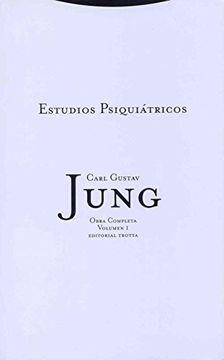 portada Estudios Psiquiátricos: Vol. 01 (Obras Completas de Carl Gustav Jung)
