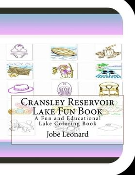 portada Cransley Reservoir Lake Fun Book: A Fun and Educational Lake Coloring Book