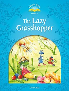 portada Classic Tales 1. The Lazy Grasshopper. Mp3 Pack (libro en inglés)