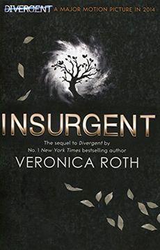 portada Insurgent (Divergent Trilogy, Book 2) (Harpercollins Children's Books) (libro en inglés)