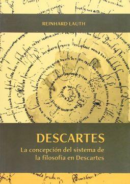 portada Descartes: La Concepción del Sistema de la Filosofía en Descartes (Otras Publicaciones)