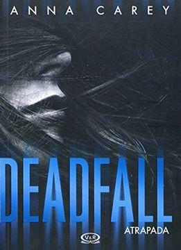 portada Deadfall Atrapada