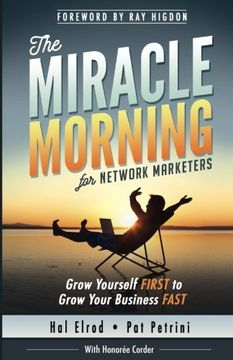 portada The Miracle Morning For Network Marketers: Grow Yourself First To Grow Your Business Fast (the Miracle Morning Book Series)