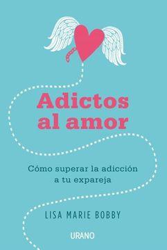 portada Adictos al Amor